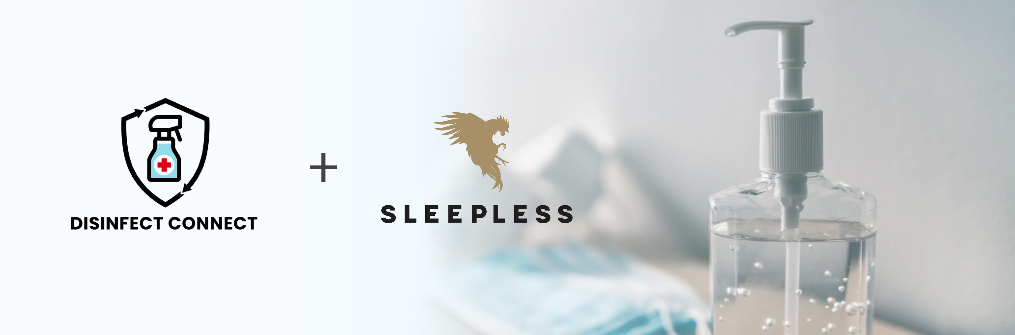 Disinfect Connect + Sleepless